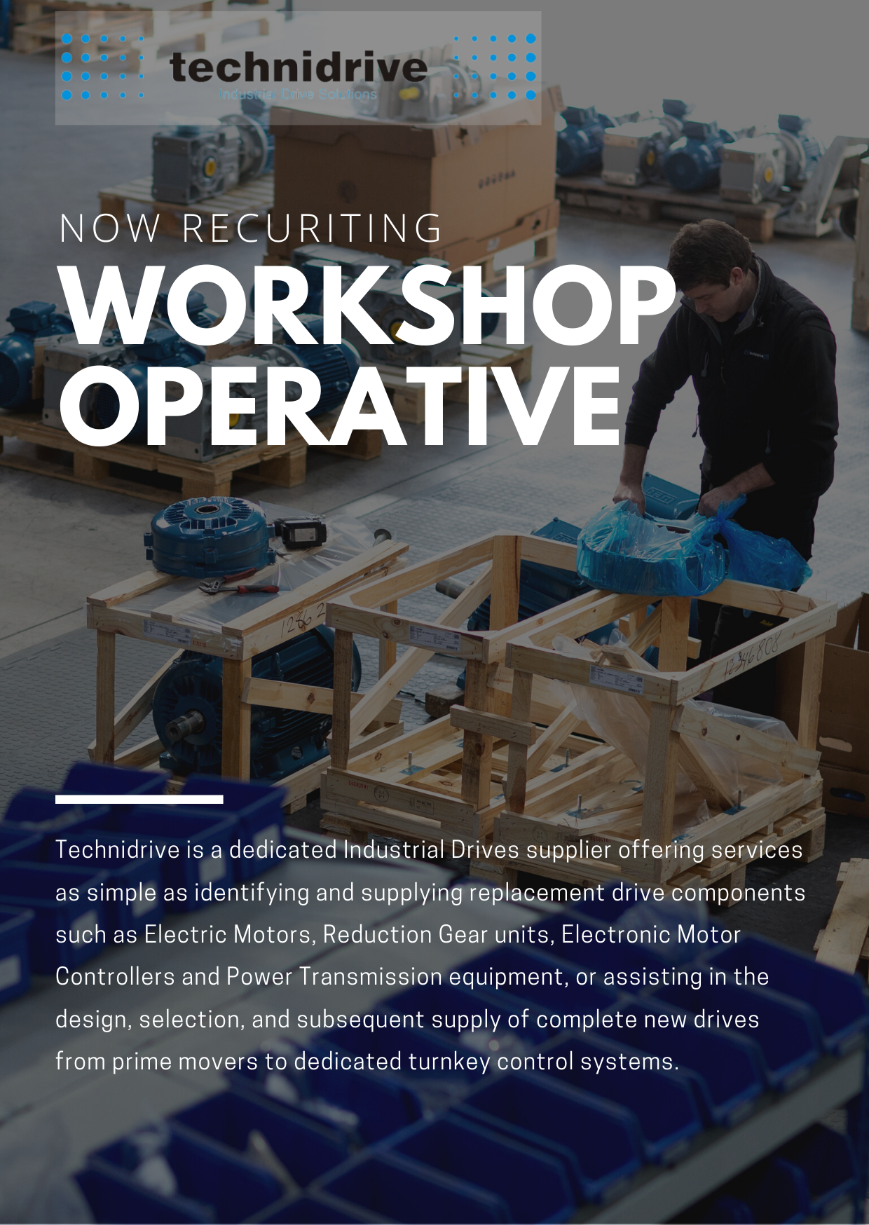 We are recruiting a Workshop Operative